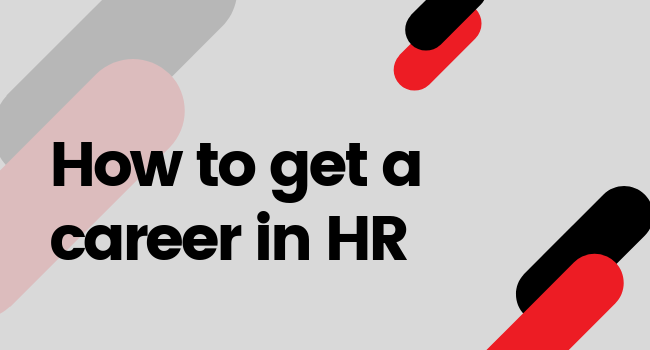 How to get a job in hr