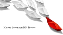 How to become an HR director